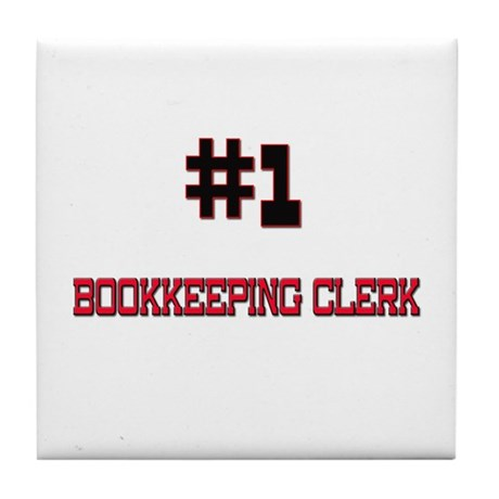 Number 1 BOOKKEEPING CLERK Tile Coaster