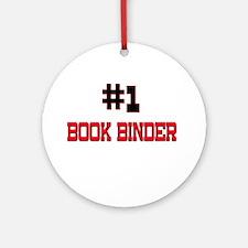 Number 1 BOOK BINDER Ornament (Round)