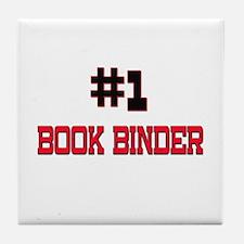 Number 1 BOOK BINDER Tile Coaster