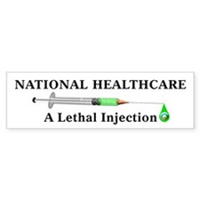 National Healthcare/Lethal Inject, Bumper Car Sticker