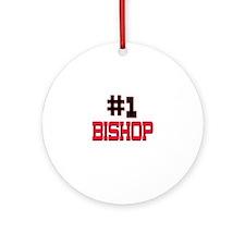 Number 1 BISHOP Ornament (Round)