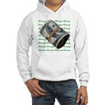 I am a Money Magnet! Hooded Sweatshirt