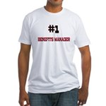 Number 1 BENEFITS MANAGER Fitted T-Shirt