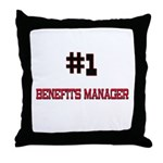 Number 1 BENEFITS MANAGER Throw Pillow
