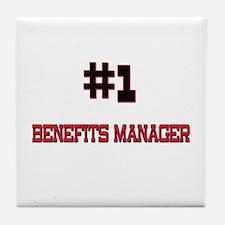 Number 1 BENEFITS MANAGER Tile Coaster