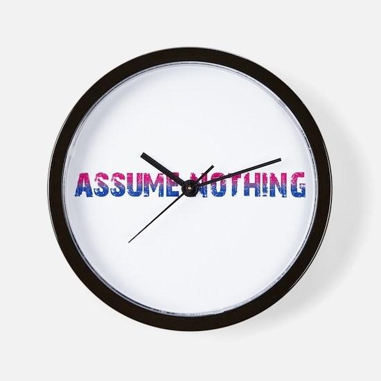 Assume Nothing Wall Clock