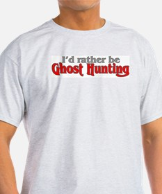 Rather Be Ghost Hunting Ash Grey T-Shirt