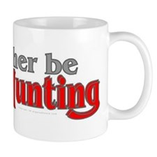 Rather Be Ghost Hunting Mug