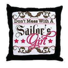 Don't Mess with a Sailor's Girl Throw Pillow