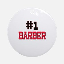 Number 1 BARBER Ornament (Round)