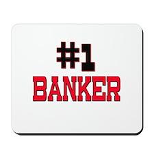 Number 1 BANKER Mousepad