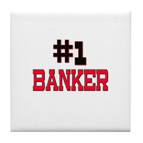 Number 1 BANKER Tile Coaster