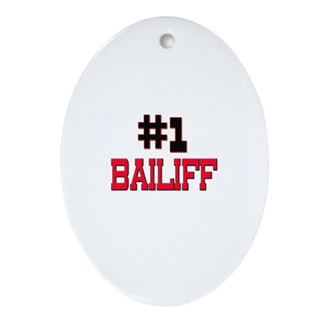 Number 1 BAILIFF Oval Ornament