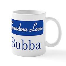 Grandma Loves Bubba Mug