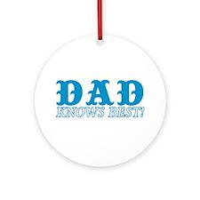 Dad Knows Best Ornament (Round)