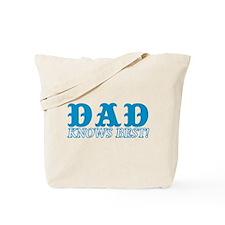 Dad Knows Best Tote Bag