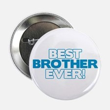 """Best Brother Ever 2.25"""" Button"""