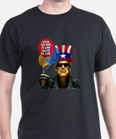 Vote for me if you want to li Black T-Shirt