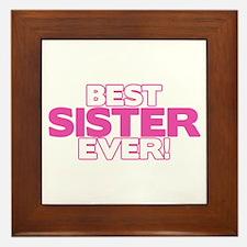 Best Sister Ever Framed Tile