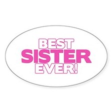 Best Sister Ever Oval Decal