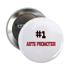 "Number 1 ARTS PROMOTER 2.25"" Button"