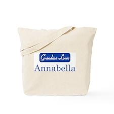 Grandma Loves Annabella Tote Bag