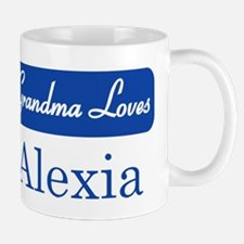 Grandma Loves Alexia Mug