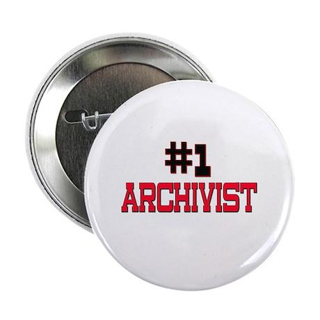 "Number 1 ARCHIVIST 2.25"" Button"