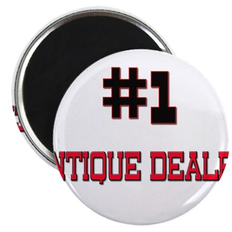 "Number 1 ANTIQUE DEALER 2.25"" Magnet (10 pack)"