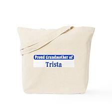 Grandmother of Trista Tote Bag