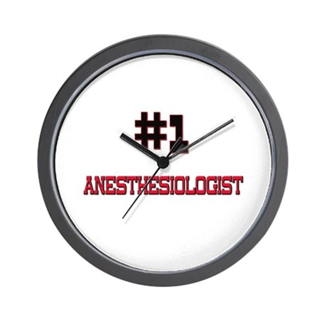 Number 1 ANESTHESIOLOGIST Wall Clock