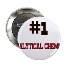 "Number 1 ANALYTICAL CHEMIST 2.25"" Button"