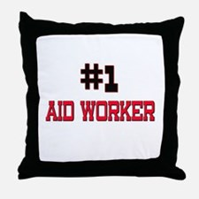 Number 1 AID WORKER Throw Pillow