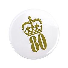 """80th Birthday 3.5"""" Button"""