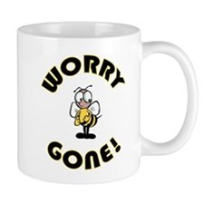Worry Bee Gone Small Mug