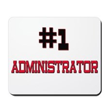 Number 1 ADMINISTRATOR Mousepad