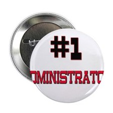 "Number 1 ADMINISTRATOR 2.25"" Button"