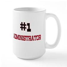 Number 1 ADMINISTRATOR Mug