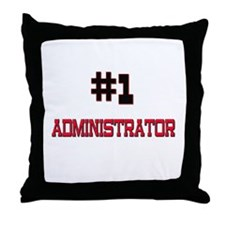 Number 1 ADMINISTRATOR Throw Pillow