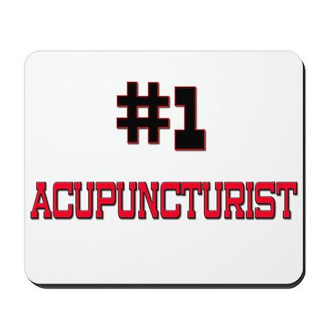 Number 1 ACUPUNCTURIST Mousepad