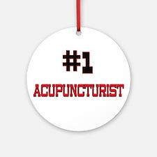Number 1 ACUPUNCTURIST Ornament (Round)