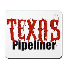 Texas Pipeliner Mousepad