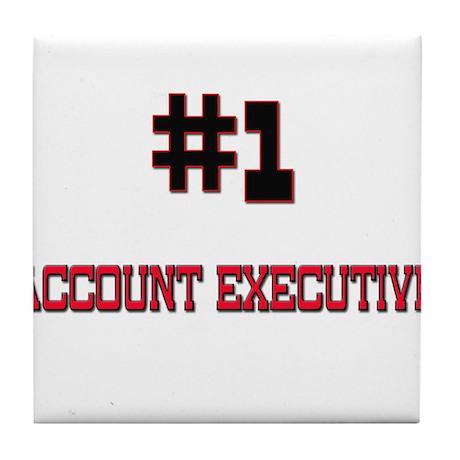 Number 1 ACCOUNT EXECUTIVE Tile Coaster