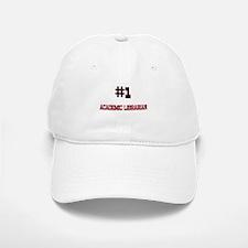 Number 1 ACADEMIC LIBRARIAN Baseball Baseball Cap