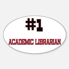 Number 1 ACADEMIC LIBRARIAN Oval Decal