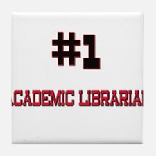 Number 1 ACADEMIC LIBRARIAN Tile Coaster