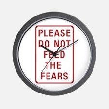 Please Do Not Feed the Fears Wall Clock
