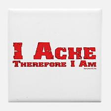 I Ache Tile Coaster