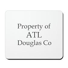 Property of ATL Douglas Co Mousepad