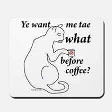 Before Coffee?!? Mousepad
